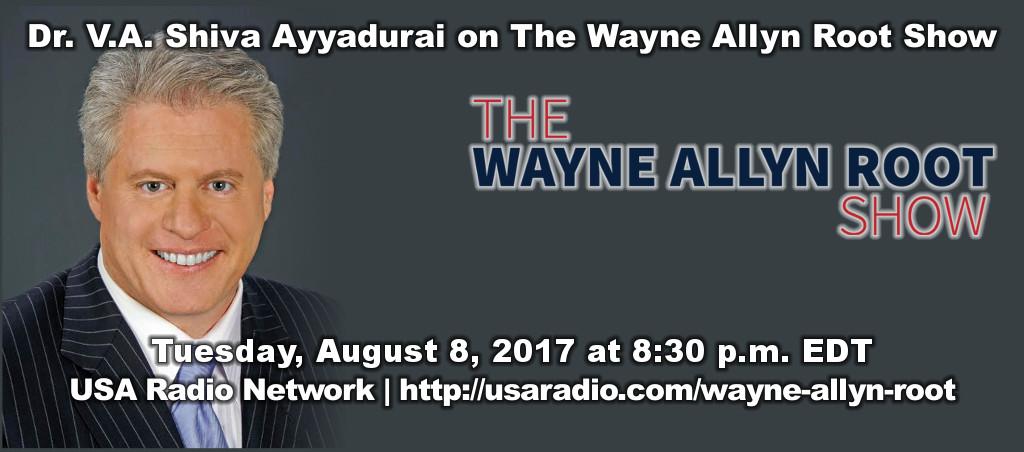 Shiva Ayyadurai on The Wayne Allyn Root Show