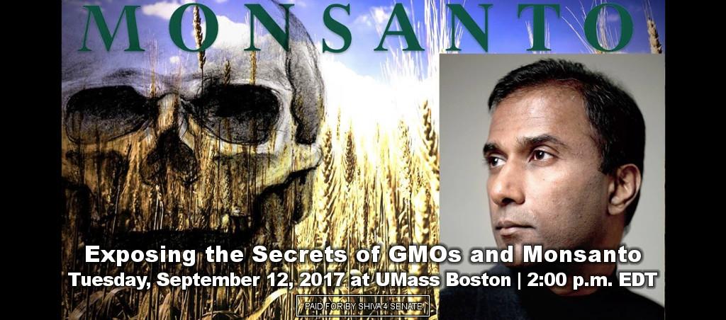 Dr. Shiva Ayyadurai exposes the secrets of GMOs and Monsanto